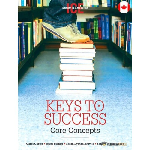Test Bank for Keys To Success: Core Concepts, Canadian In-Class Edition : 0131492772 : Canada