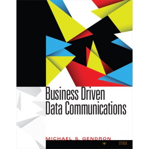 Solution Manual for Business Driven Data Communications : 0131564978