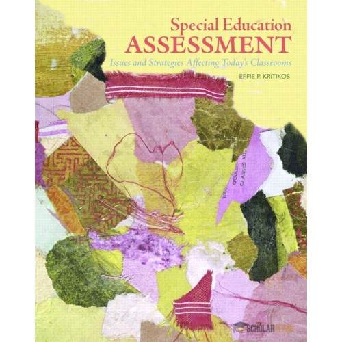 Test Bank for Special Education Assessment: Issues and Strategies Affecting Today's Classrooms : 0131700642