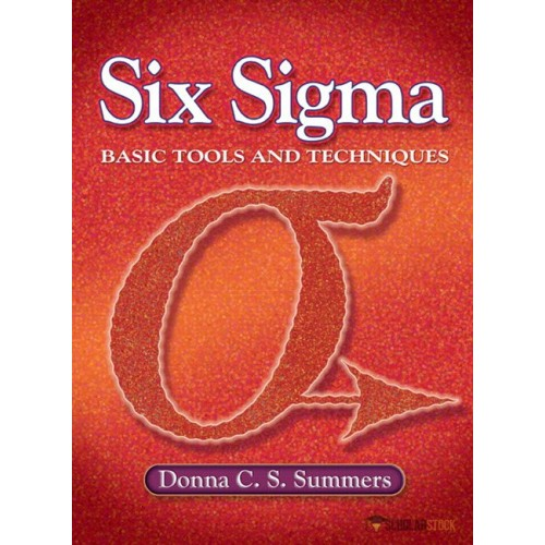Solution Manual for Six Sigma: Basic Tools and Techniques (NetEffect) : 0131716808