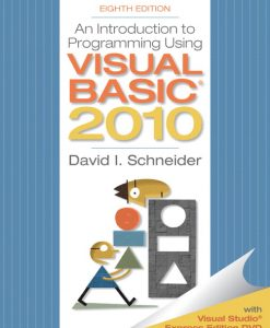 Solution Manual for Introduction to Programming Using Visual Basic 2010, 8/E 8th Edition David I. Schneider