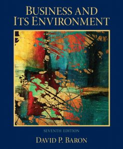 Solution Manual for Business and Its Environment, 7/E 7th Edition David P. Baron