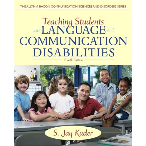 Solution Manual for Teaching Students with Language and Communication Disabilities, 4/E 4th Edition : 0132656663
