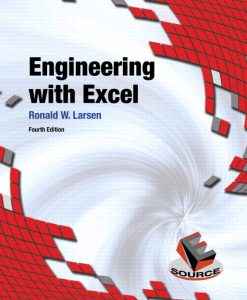 Solution Manual for Engineering with Excel, 4/E 4th Edition Ronald W. Larsen