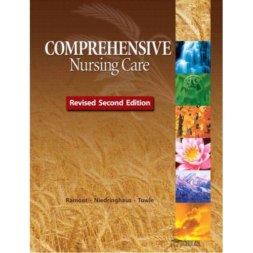 Solution Manual for Comprehensive Nursing Care Revised Second Edition, 2/E 2nd Edition : 0132876825