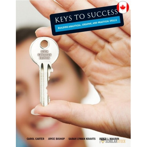 Test Bank for Keys to Success: How to Achieve Your Goals, Sixth Canadian Edition, 6/E 6th Edition : 0132905485 : Canada