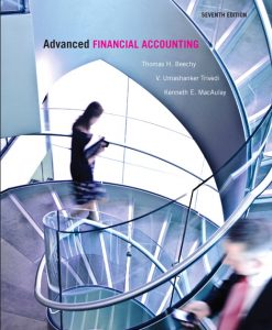 Test Bank for Advanced Financial Accounting, 7/E 7th Edition Thomas H. Beechy, V. Umashanker Trivedi, Kenneth E. MacAulay