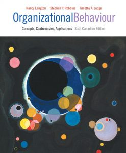 Test Bank for Organizational Behaviour Concepts Controversies Applications 6th Canadian Edition by Langton