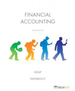 Test Bank for Financial Accounting, 2nd Edition: Robert Kemp