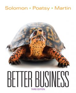 Test Bank for Better Business, 3/E 3rd Edition Michael R. Solomon, Mary Anne Poatsy, Kendall Martin