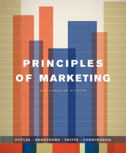 Test Bank for Principles of Marketing, Ninth Canadian Edition, 9/E 9th Edition