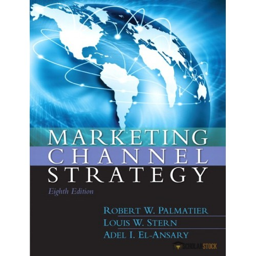 Test bank for Marketing Channel Strategy, 8/E 8th Edition : 0133357082
