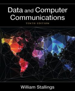 Test Bank for Data and Computer Communications, 10/E10th Edition William Stallings