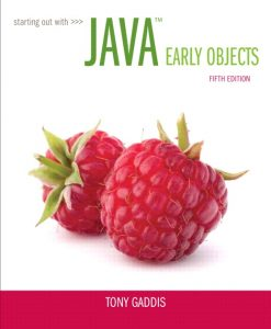 Test Bank Starting Out with Java: Early Objects, 5/E Tony Gaddis