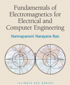 Solution Manual for Fundamentals of Electromagnetics for Electrical and Computer Engineering by Rao
