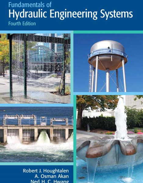 Solution Manual for Fundamentals of Hydraulic Engineering Systems 4th Edition by Houghtalen