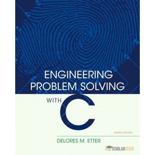 Solution Manual for Engineering Problem Solving with C, 4/E 4th Edition : 0136085318