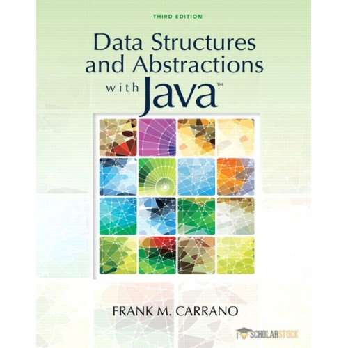 Solution Manual for Data Structures and Abstractions with Java, 3/E 3rd Edition : 0136100910