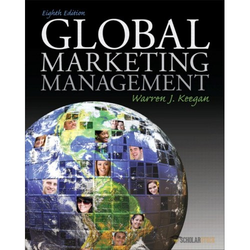 Solution Manual for Global Marketing Management, 8/E 8th Edition : 0136157394