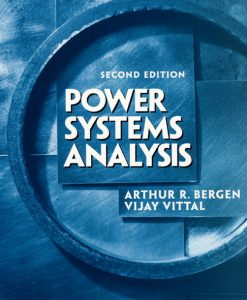 Solution Manual for Power Systems Analysis, 2/E 2nd Edition Arthur R. Bergen, Vijay Vittal