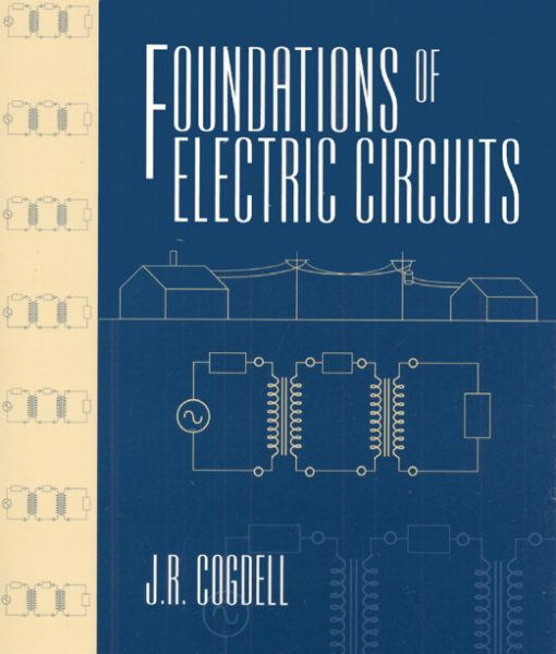 Solution Manual for Foundations of Electric Circuits J.R. Cogdell