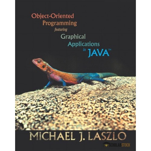 Solution Manual for Object-Oriented Programming featuring Graphical Applications in Java : 0201726270