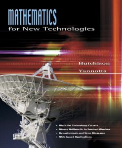 Test Bank for Mathematics for New Technologies Don Hutchison, Mark Yannotta