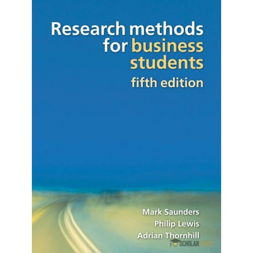 Solution Manual for Research Methods for Business Students, 5/E 5th Edition : 0273716867