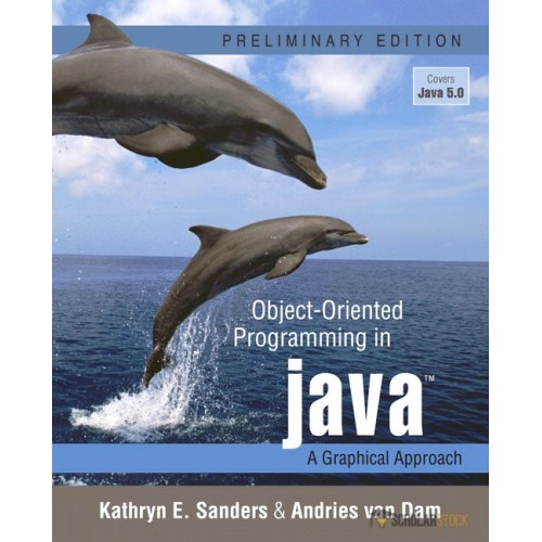 Test Bank for Object-Oriented Programming in Java: A Graphical Approach, Preliminary Edition : 0321245741