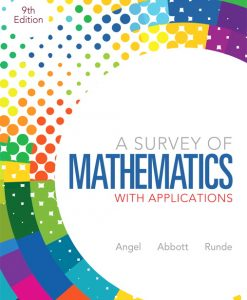 Solution manual for A Survey of Mathematics with Applications 9E Allen R. Angel, Christine Abbott. Dennis C. Runde