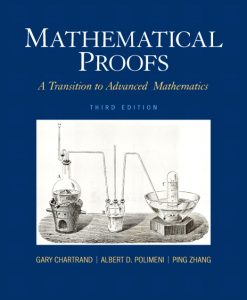 Solution Manual for Mathematical Proofs: A Transition to Advanced Mathematics, 3/E 3rd Edition Gary Chartrand, Albert D. Polimeni, Ping Zhang