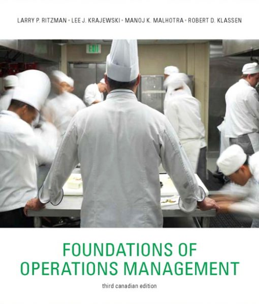 Solution Manual for Foundations of Operations Management, Third Canadian Edition, 3/E 3rd Edition