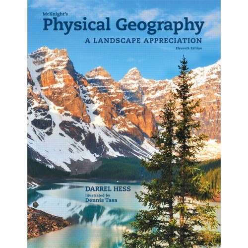 Solution Manual for McKnight's Physical Geography: A Landscape Appreciation, 11/E 11th Edition : 0321818946