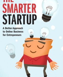 Solution Manual for Smarter Startup, The: A Better Approach to Online Business for Entrepreneurs. Neal Cabage, Sonya Zhang