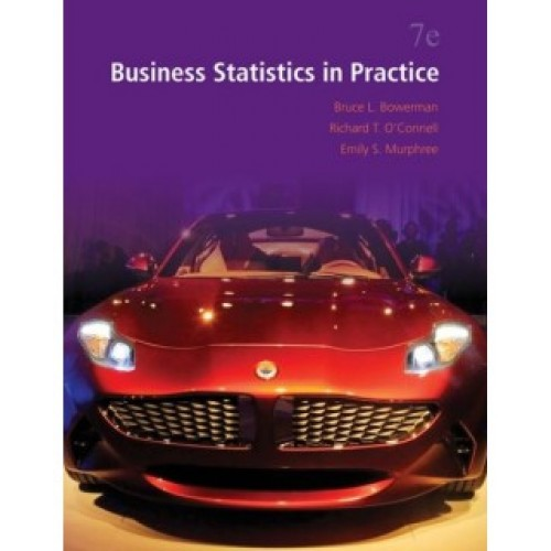 Business Statistics In Practice, 7th Edition Test Bank – Bruce Bowerman