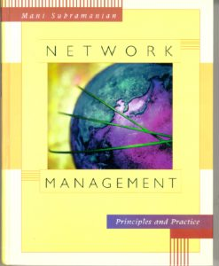 Solution Manual for Network Management: Principles and Practice Mani Subramanian