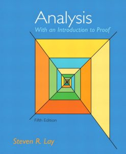 Solution Manual for Analysis with an Introduction to Proof, 5/E 5th Edition Steven R. Lay