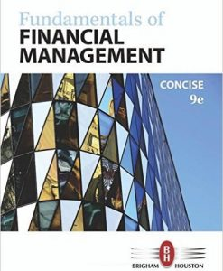 Solution Manual for Fundamentals of Financial Management, Concise Edition, 9th Edition Eugene F. Brigham, Joel F. Houston