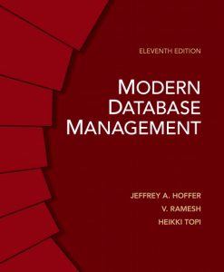 Test Bank for Modern Database Management, 11/E 11th Edition Jeffrey A. Hoffer, V. Ramesh, Heikki Topi