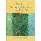 Solutions Manual to accompany Applied Numerical Analysis Using Matlab 2nd edition 9780132397285