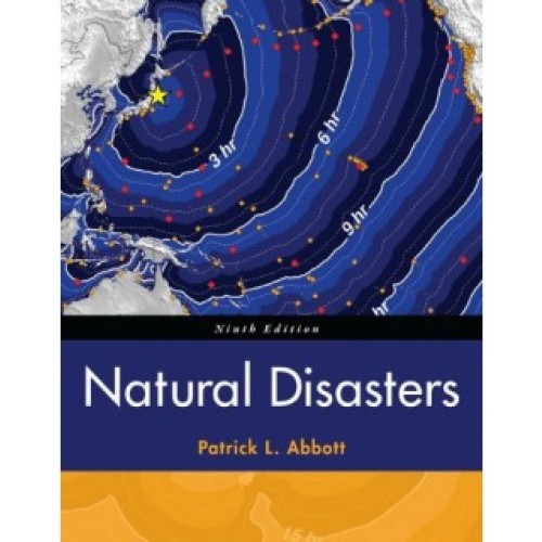 Natural Disasters 9th Edition Test Bank – Patrick L. Abbott