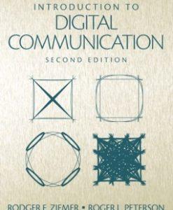 Solution Manual for Introduction to Digital Communication, 2/E 2nd Edition Rodger E. Ziemer, Roger W. Peterson