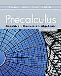 Solutions Manual to accompany Precalculus: Graphical, Numerical, Algebraic 8th edition 9780321656933