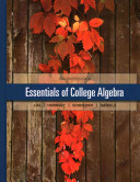 Solutions Manual for Essentials of College Algebra by Lial 0321983882
