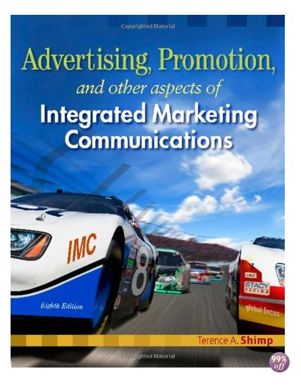 Test Bank for Advertising Promotion and Other Aspects of Integrated Marketing Communications 8th Edition by Shimp
