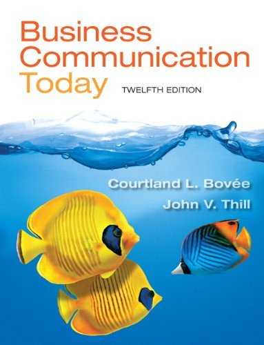 Business Communication Today Bovee 12th Edition Test Bank
