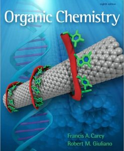 Test Bank for Organic Chemistry, 8th Edition by Carey