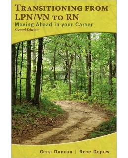 Test Bank for Transitioning from LPN/VN to RN, 2nd Edition: Gene Duncan
