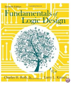 Solution Manual for Fundamentals of Logic Design 7th Edition by Roth