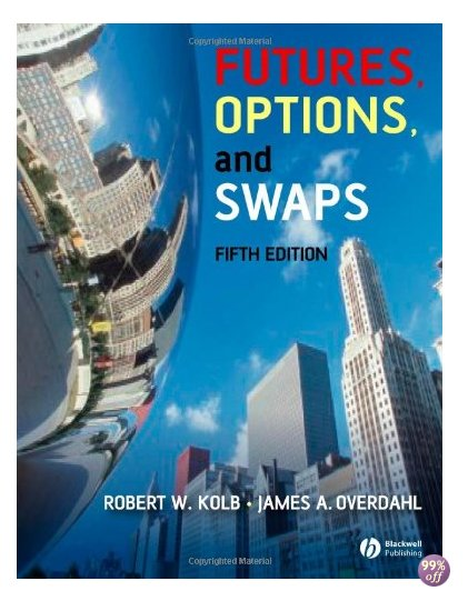 Solution Manual for Futures Options and Swaps 5th Edition by Kolb